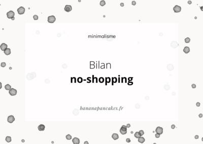 Bilan du no shopping !