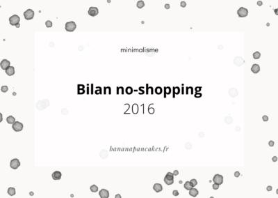 Bilan no-shopping 2016