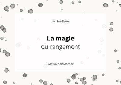 La magie du rangement #1