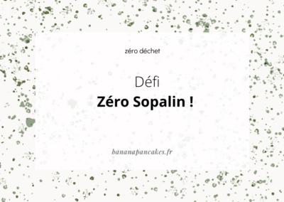 Défi zéro Sopalin !