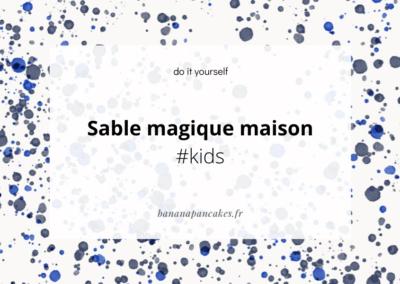 {DIY} Sable magique