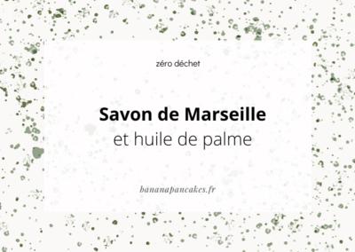 Savon de Marseille & huile de palme