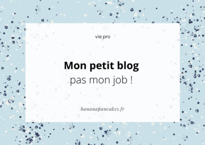Mon petit blog, pas mon vrai job
