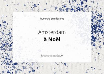Amsterdam à Noël