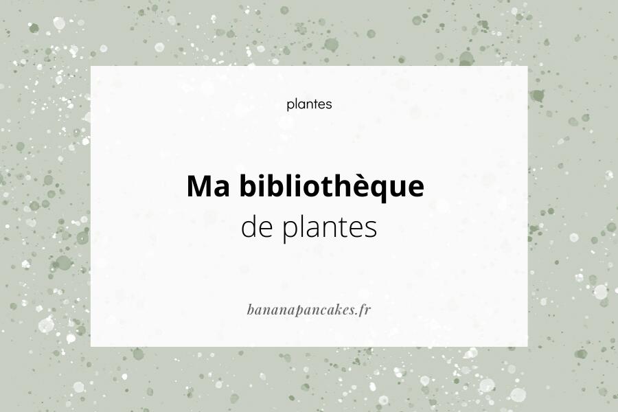 bibliothèque plantes