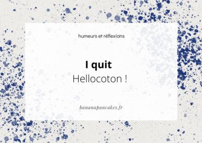 I quit Hellocoton