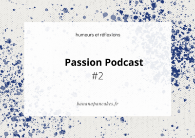 Passion Podcast #2