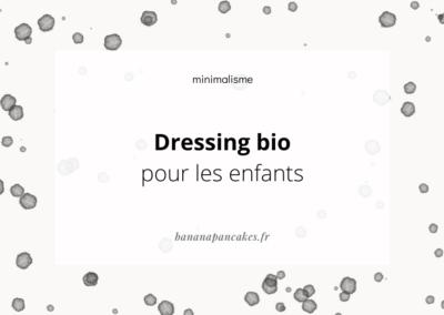 {Kids} Dressing bio