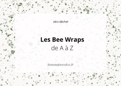 Les BeeWraps de A à Z