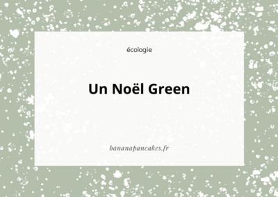 Un Noël Green !