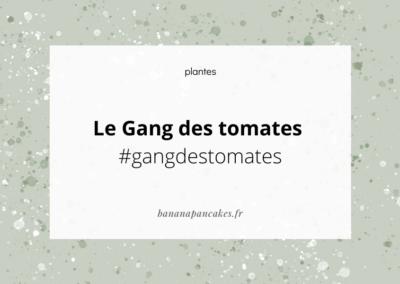 Le Gang des tomates