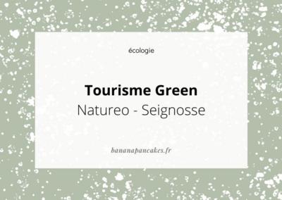 Natureo : des vacances green !