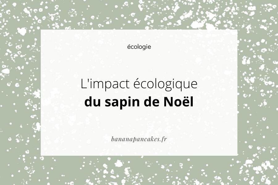 L'impact écologique du sapin de Noël