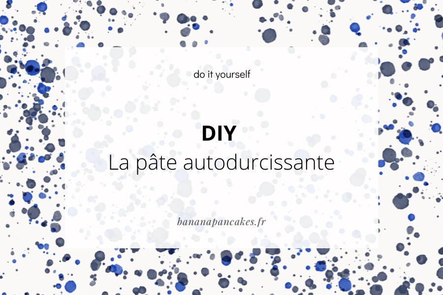 DIY : la pâte autodurcissante