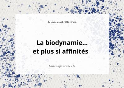 Les fondements de la biodynamie (et plus si affinités)